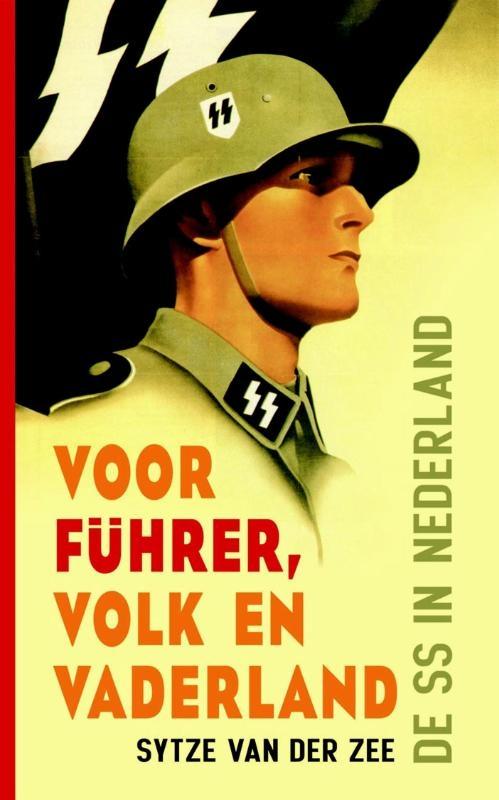 Sytze van der Zee,Voor Fuhrer, volk en vaderland