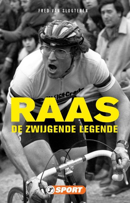 Fred Van Slogteren,Raas