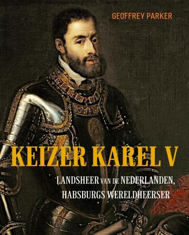 Geoffrey Parker,Keizer Karel V