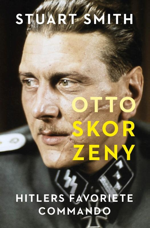 Stuart Smith,Otto Skorzeny