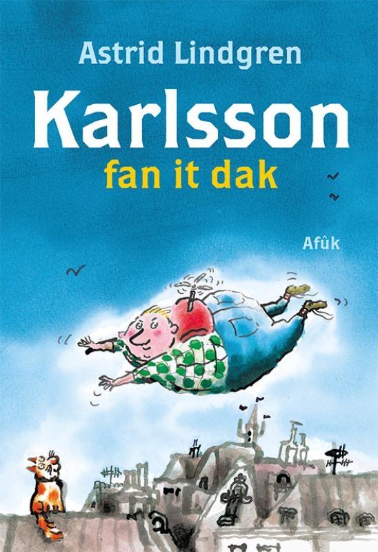Astrid Lindgren,Karlsson fan it dak