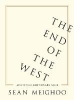 Sean Meighoo,The End of the West and Other Cautionary Tales