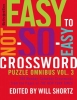 New York Times                ,  Shortz, Will,The New York Times Easy to Not-So-Easy Crossword Puzzle Omnibus Volume 3