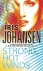 Johansen, Iris,Strong, Hot Winds