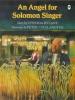 Rylant, Cynthia,An Angel for Solomon Singer