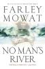 Mowat, Farley,No Man`s River