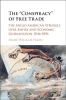 Palen, Marc-William,`Conspiracy` of Free Trade