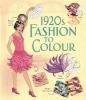 Usborne,1920s Fashion to Colour