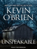 O`Brien, Kevin,Unspeakable