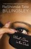 Billingsley, ReShonda Tate,What`s Done in the Dark