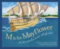 Raven, Margot Theis,M is for Mayflower