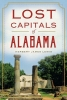 Lewis, Jim,Lost Capitals of Alabama