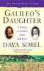 <b>Sobel, Dava</b>,Galileo's Daughter