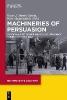 García, Óscar J. Martín,   Magnúsdóttir, Rósa,Machineries of Persuasion