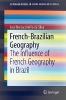 Silva, José Borzacchiello da,French-Brazilian Geography