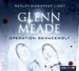 Meade, Glenn,Operation Schneewolf