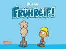 Ruthe, Ralph,Frühreif