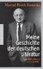 Reich-Ranicki, Marcel,Meine Geschichte der deutschen Literatur