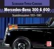 Sacardi, Cajetan,Mercedes-Benz 300 & 600