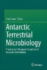 Antarctic Terrestrial Microbiology,Physical and Biological Properties of Antarctic Soil Habitats