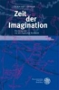 Lobsien, Eckhard,Zeit der Imagination