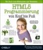 Freeman, Eric,HTML5-Programmierung von Kopf bis Fuß