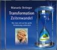 Oetinger, Manuela,Transformation und Zeitenwandel. Wie man sich auf die große Veränderungen vorbereitet