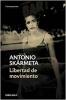 Antonio  Skarmeta ,Libertad de movimiento