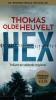 <b>Thomas Olde Heuvelt</b>,HEX
