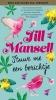 <b>Jill  Mansell</b>,Stuur me een berichtje