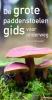 Ewald  Gerhardt,De grote paddenstoelengids voor onderweg