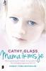 <b>Cathy  Glass</b>,Mama ik mis je