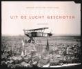 <b>Judith Moortgat, Nederlands Instituut voor Militaire Historie</b>,Nederland uit de lucht geschoten