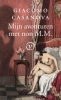 <b>Giacomo  Casanova</b>,MIJN AVONTUREN MET NON M.M.SET 10 EXEMPLAREN