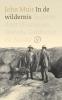 John  Muir,In de wildernis