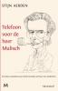 <b>Stijn  Aerden</b>,Telefoon voor de heer Mulisch