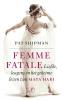 <b>Pat  Shipman</b>,Femme fatale