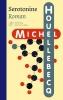 <b>Michel  Houellebecq</b>,Serotonine