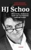 Marc  Chavannes, Liesbeth  Wytzes,H.J. Schoo over leven,denken en werk van een humaan radicaal realist