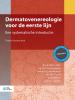 J.H.  Sillevis Smitt, J.J.E. van Everdingen, H.E. van der Horst, M.V.  Starink, M.  Wintzen, J.  Lambert,Dermatovenereologie voor de eerste lijn