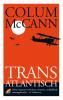 Colum  McCann,Trans-Atlantisch