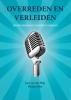 <b>J. van der Pligt, M.  Vliek</b>,Overreden en verleiden: de psychologie van beinvloeding