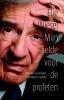 Elie  Wiesel,Mijn liefde voor de profeten