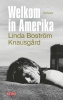 Linda  Boström Knausgård,Welkom in Amerika