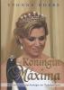 Hoebe, Yvonne,Koningin Maxima