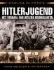 <b>Hans  Seidler, Ian  Baxter</b>,Oorlog in foto`s: Hitler Jugend