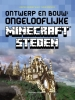 <b>Kirsten  Kearney, Yazur  Strovoz</b>,Ontwerp en bouw: ongelooflijke Minecraft® steden