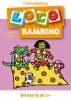 ,<b>Loco bambino, dit kan ik al! vanaf 2 jaar</b>