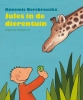 <b>Annemie Berebrouckx</b>,Jules in de dierentuin