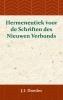 <b>J.I.  Doedes</b>,Hermeneutiek voor de Schriften des Nieuwen Verbonds